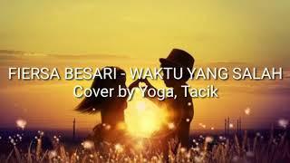 Gambar cover FIERSA BESARI - WAKTU YANG SALAH