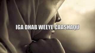 hees cusub mohamed bk iga dhab weeye caashaqu with lyrics 2015
