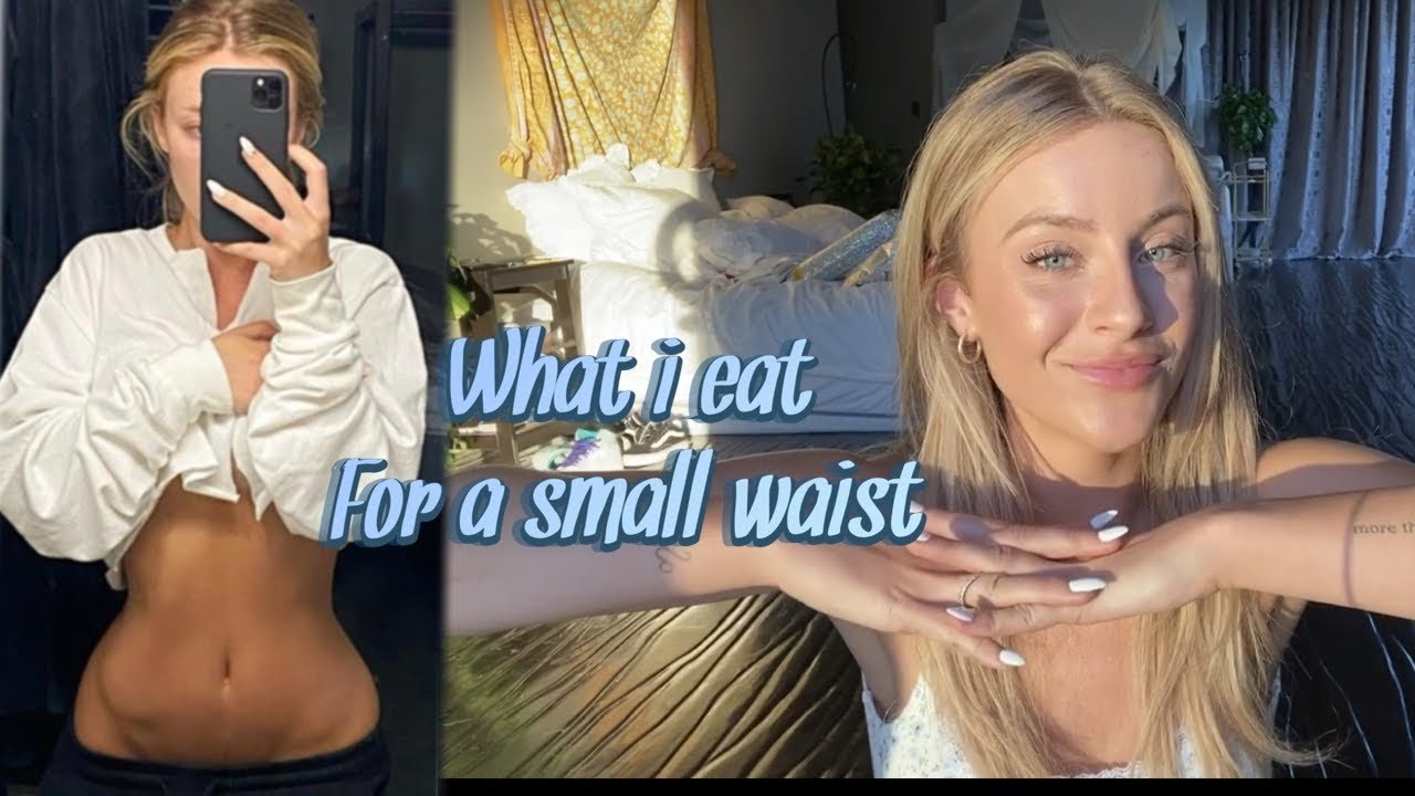 What I eat in a day for a SMALL WAIST