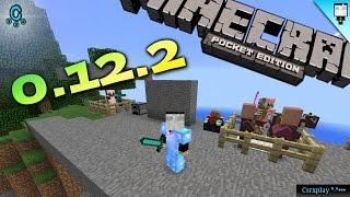 Minecraft PE 0.12.2 Review y Cambios