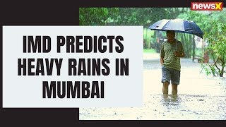 IMD predicts heavy rains in Mumbai; weather forecast today | NewsX