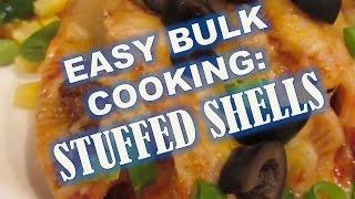 Easy & Cheap Bulk Cooking: Stuffed Shells