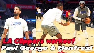 LA Clippers Paul George workout and Montrezl Harrell 1 on 1