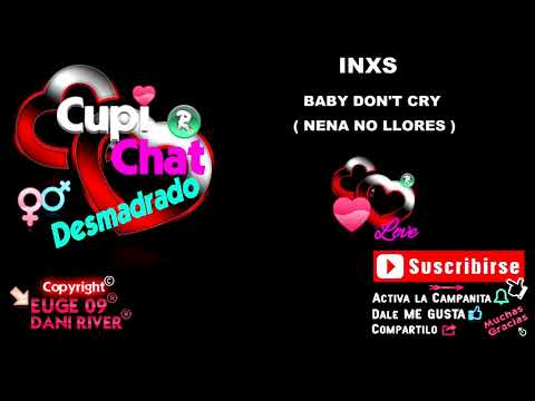 INXS - BABY DON'T CRY ( NENA NO LLORES ) mp3