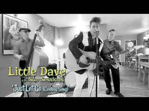 'Just Let Go (Cowboy Song)' LITTLE DAVE & THE SUN SESSIONS (session) BOPFLIX thumbnail