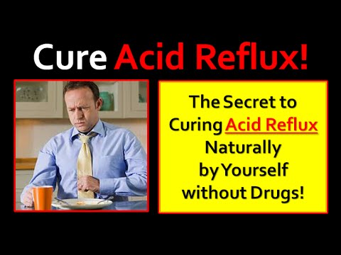 acid-reflux-cured-naturally---acid-reflux-&-heartburn-the-cause-and-cure---a-must-watch-video!