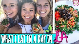 WHAT I EAT IN A DAY IN LA ft. Raw Alignment + Kate Flowers