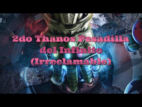Segundo Thanos Pesadilla del Infinito (Irreclamable) | Marvel Contest Of Champions