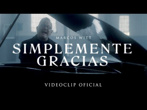 Marcos Witt – Simplemente gracias