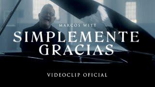 Marcos Witt - Simplemente Gracias (Video Oficial)