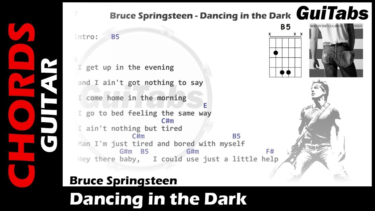 Bruce Springsteen Dancing In The Dark Lyrics And Guitar Chords