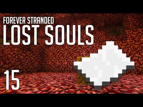 ►Forever Stranded: Lost Souls - XP OVERLOAD! | Ep. 15 | Modded Minecraft Survival◄