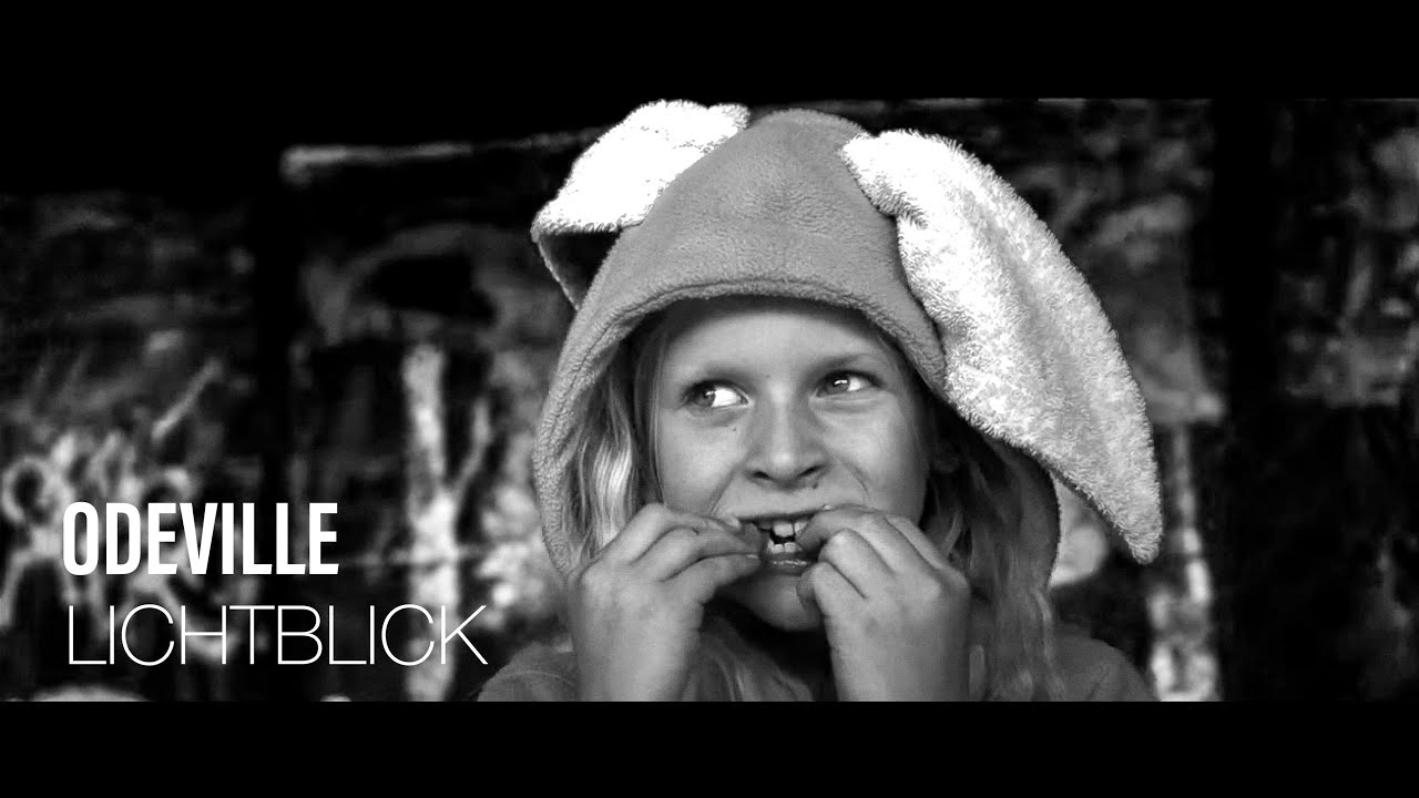 Odeville - Lichtblick (Official Video)
