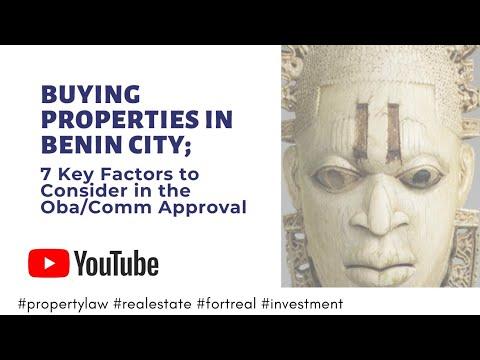 Want to Buy Properties in Benin City? 7 Key Factors to You M