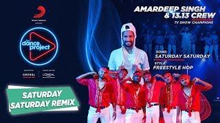 Saturday Saturday Remix | Amardeep Singh Natt & 13.13 Crew | Humpty Sharma Ki Dulhania
