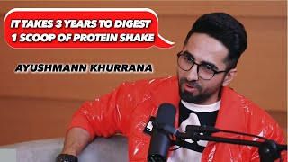 Ayushmann Khurrana: It takes 3 years to digest 1 scoop of Protein Shake