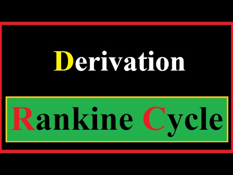 Derivation of Rankine Cycle