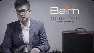 Baim - You Were There (Piano Version) (Official Radio Release)
