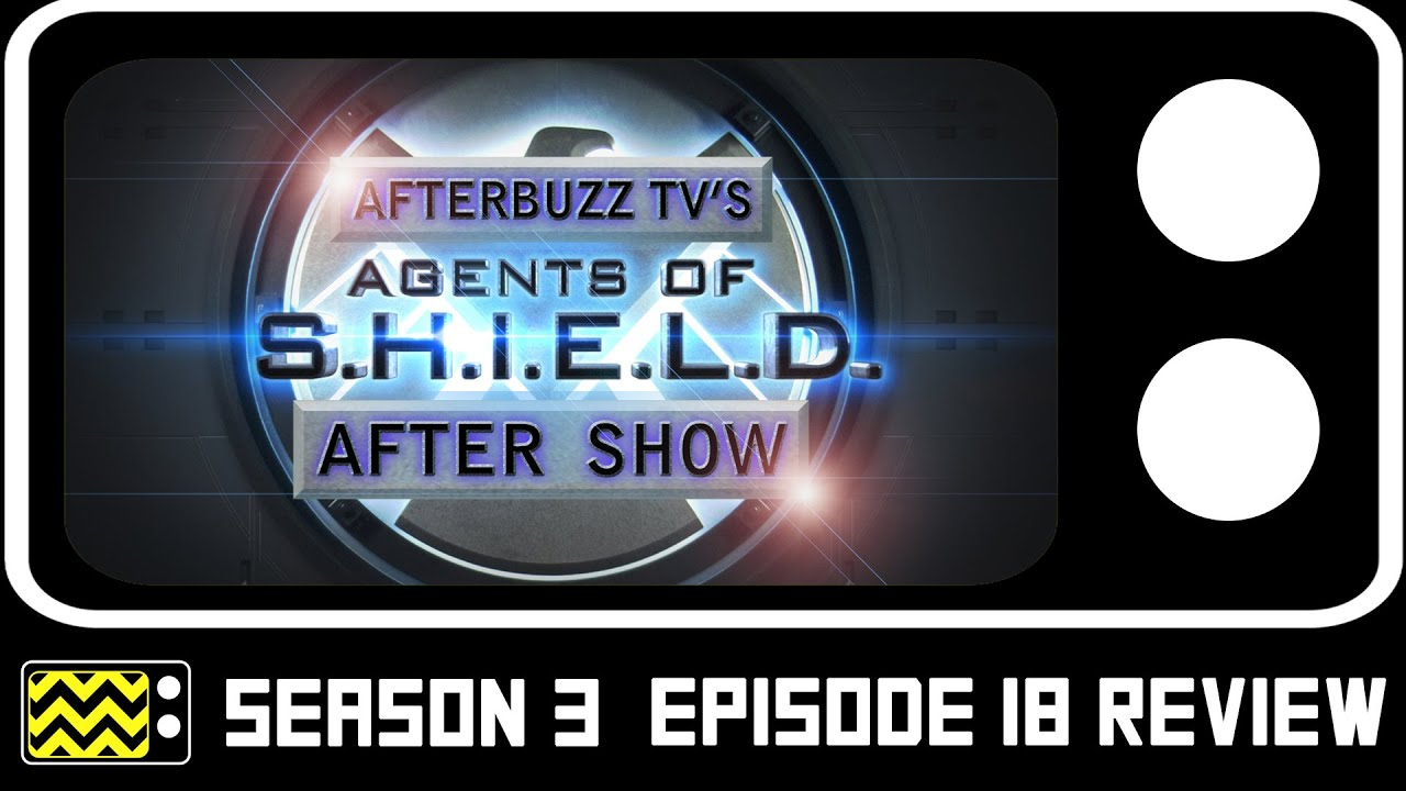 Agents Of S.H.I.E.L.D. Season 3 Episode 18 Review & After Show | AfterBuzz TV