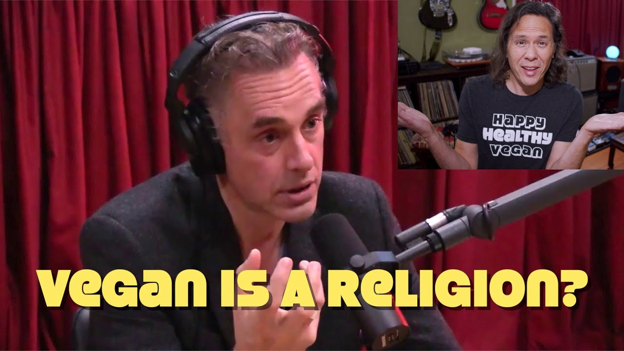 Is Vegan A Religion? Yes, Says Jordan Peterson. Reaction