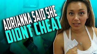 ADRIANNA SAID SHE DIDNT CHEAT ON ADAPT!!!!