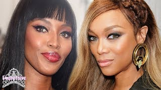 The Truth Behind Tyra Banks and Naomi Campbell's FEUD | Jealousy, lies, colorism, etc.