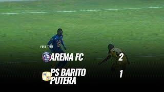 [Pekan 15] Cuplikan Pertandingan Arema FC vs PS Barito Putera, 19 Agustus 2019