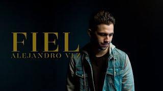 Alejandro VLZ - Fiel (Official Video)