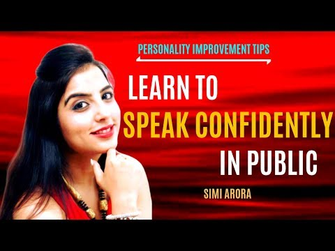 Learn to Speak Confidently | How To be Confident While Speaking in Public | Personality Improve Tips