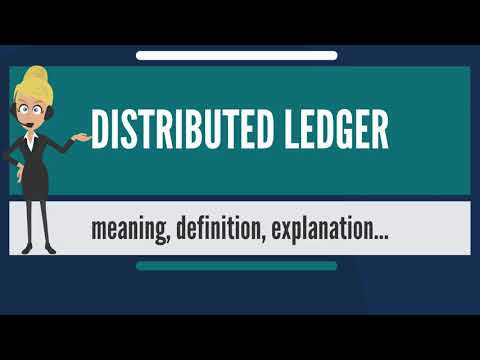 What is DISTRIBUTED LEDGER? What does DISTRIBUTED LEDGER mean? DISTRIBUTED LEDGER meaning