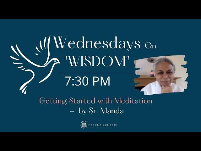 Wednesdays Wisdom: Getting started with Meditation by Sr Manda