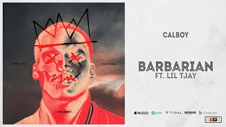 Download Calboy - Barbarian Ft. Lil Tjay Mp3 and Videos