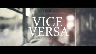 DMC - Vice-Versa (Official Single)