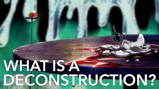 What Actually Is A Deconstruction?