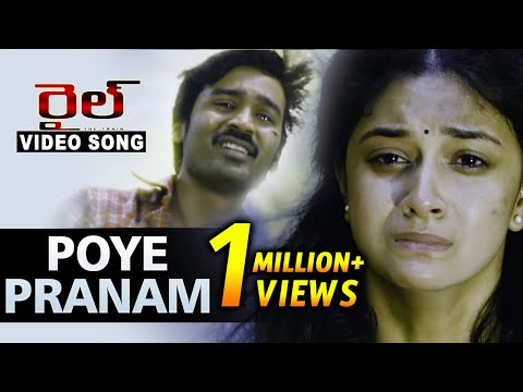 Poye Pranam Video Song || Rail Movie Video Songs || Dhanush, Keerthy Suresh