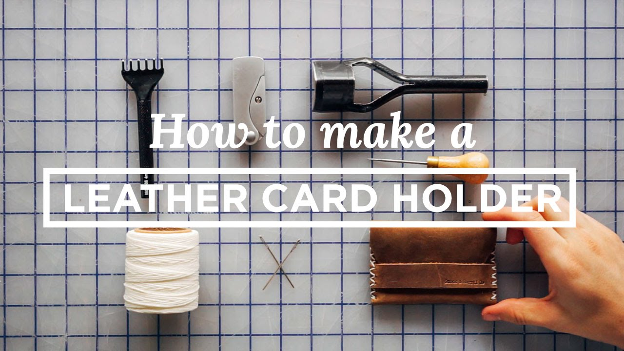 Tutorial: How to Make a Leather Card Holder (Free PDF Template ...