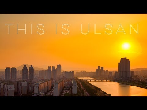 This is Ulsan