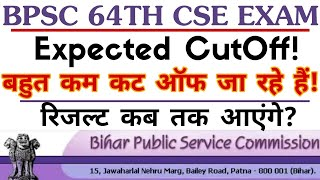 BPSC 64th CSE Prelims Exam Official CutOff will be going down.