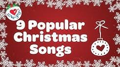 Top 9 Christmas Songs and Carols with Lyrics
