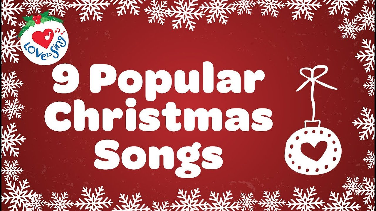 Top 9 Christmas Songs And Carols With Lyrics Youtube
