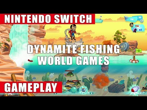 Dynamite Fishing - World Games Nintendo Switch Gameplay