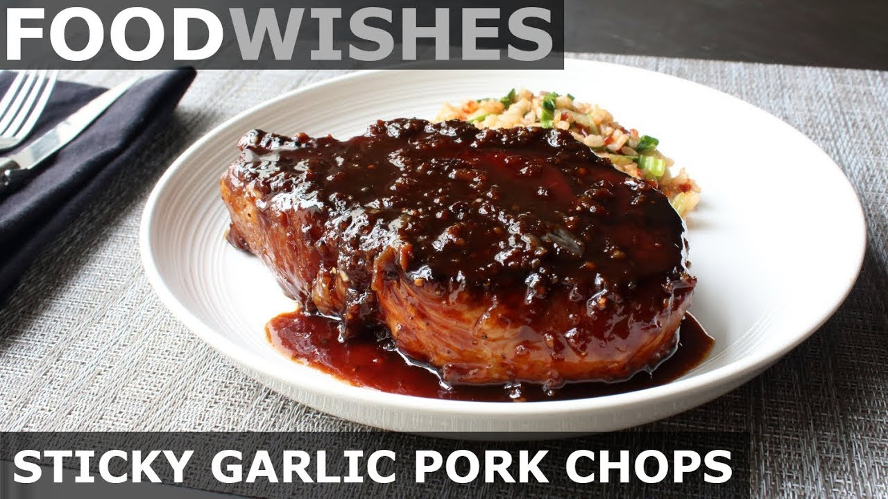 pork chops recipe youtube Sticky Garlic Pork Chops - Food Wishes - Garlic Pork Chop Recipe