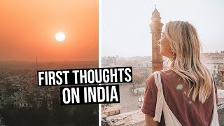 First Thoughts on India | Exploring the Streets of Old Delhi