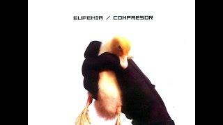 Eufemia - Compresor - Disco Completo