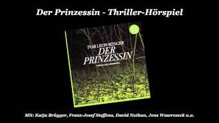 Der Prinzessin - Das Thriller-Hörspiel (Hörprobe)