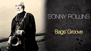 Sonny Rollins & The Modern Jazz Quartet - Bags' Groove