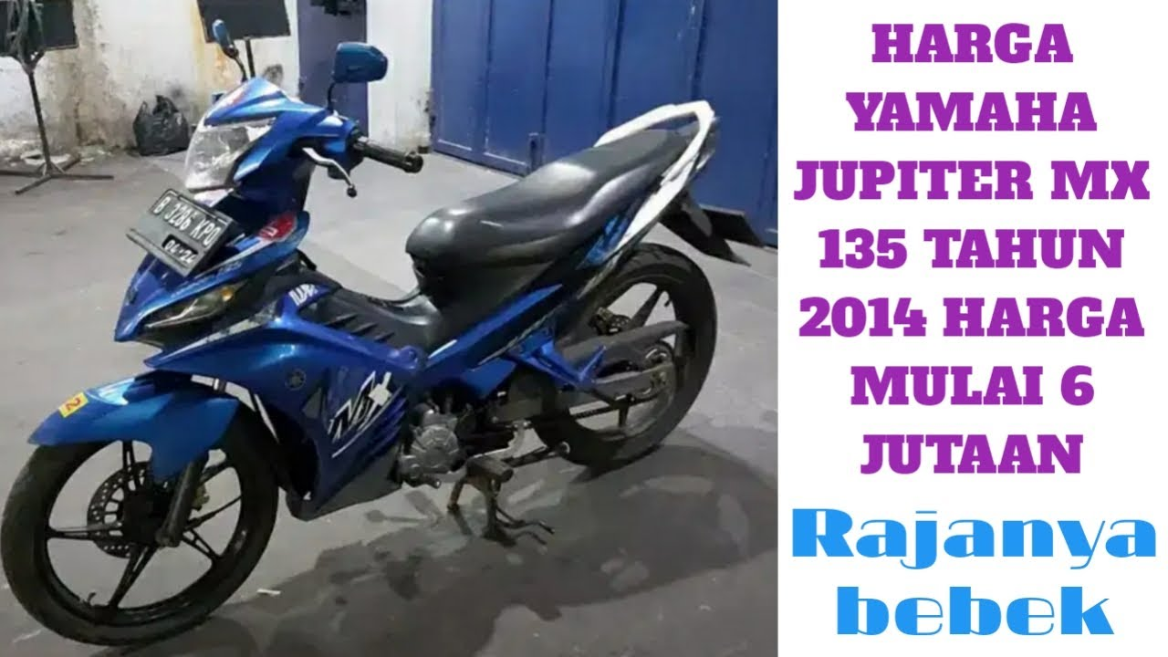 Harga Motor Bekas Yamaha Jupiter Mx 135 Tahun 2014 Harga Mulai 6 Jutaan Youtube