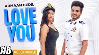 Motion Poster | Love You | Armaan Bedil | Bachan Bedil | Official Releasing On 21 Aug 2019
