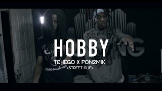 Download Tchego feat. Pon2Mik - Hobby (Street clip) MP3 song and Music Video