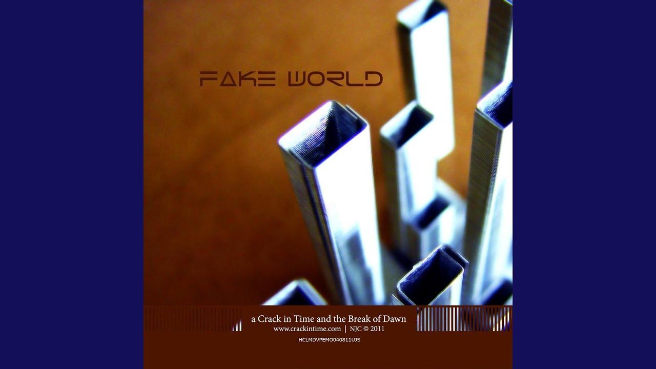 Fake world 60